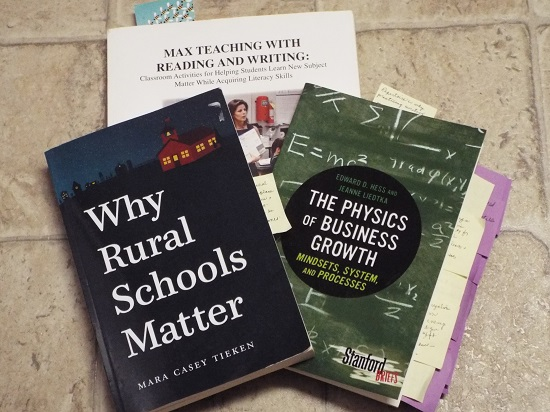 3 books: Why Rural Schools Matter, The Physics of Business Growth, Max Teaching with Reading and Writing