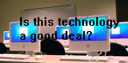"Photo of classroom computers overlaid with ""Is this technology a good deal?"""