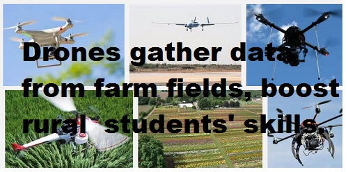 "photo collage of drones in air surprinted ""Drones gather data from farm fields, boost students' skills"""