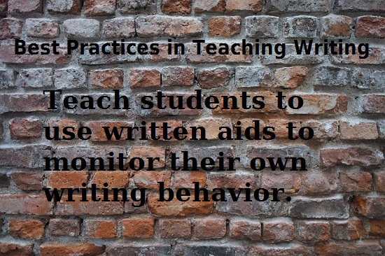 Quote: teach students to use written aids to monitor their own behavior.