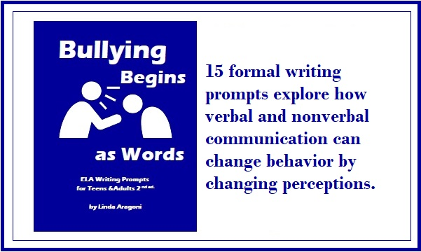 Bullying Begins as Words provides ELA writing topics