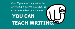 beside slogan YOU CAN TEACH WRITING, apointing finger faces reader.