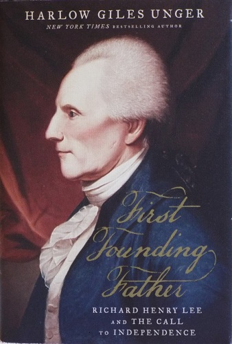 The First Founding Father by Harlow Giles Unger